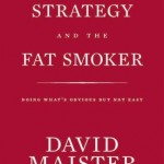 Book recommendation: 'Strategy and the Fat Smoker'